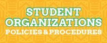 Student Organizations: Policies & Procedures